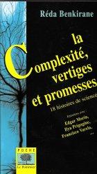 La Complexité, vertiges et promesses. Dix-huit histoires de sciences. Paris, Le Pommier, 2002, 2006