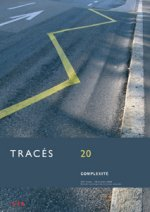 TRACÉS No. 20 2006, Complexité