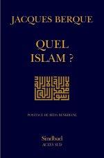 Jacques Berque, Quel islam? Postface de Réda Benkirane, Paris, Sindbad-Actes Sud, 2003.
