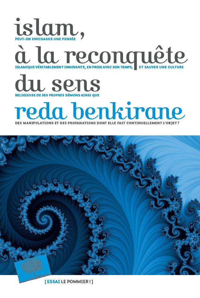 Réda Benkirane, Islam, à la reconquête du sens, Paris, Le Pommier, 2017